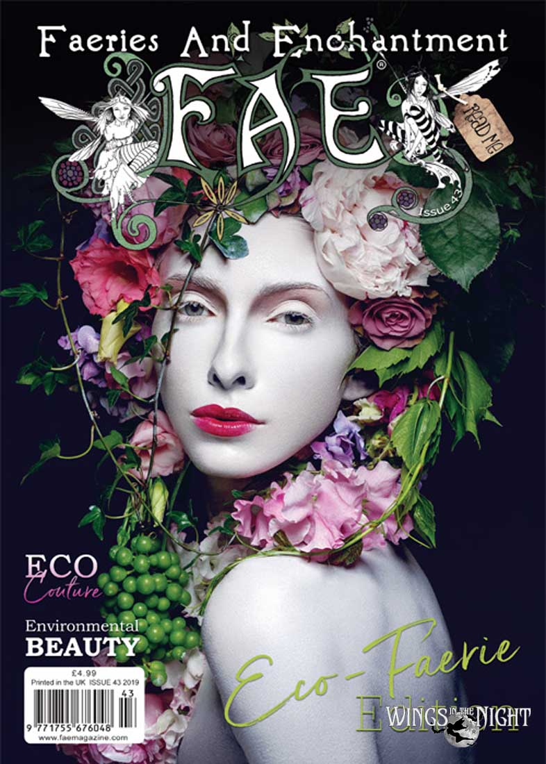FAE Faeries and Enchantment Magazine - Issue 43 Spring 2019