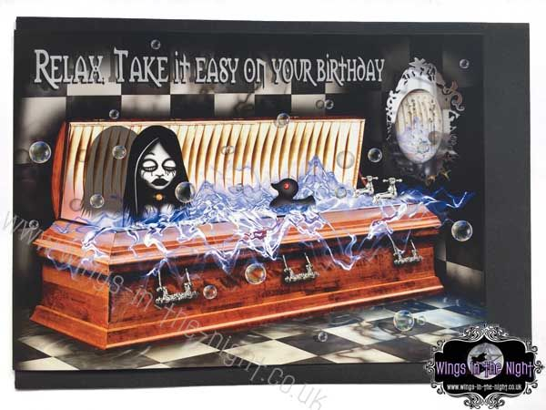 Gothic Greeting Card - Relax Take it Easy on your Birthday