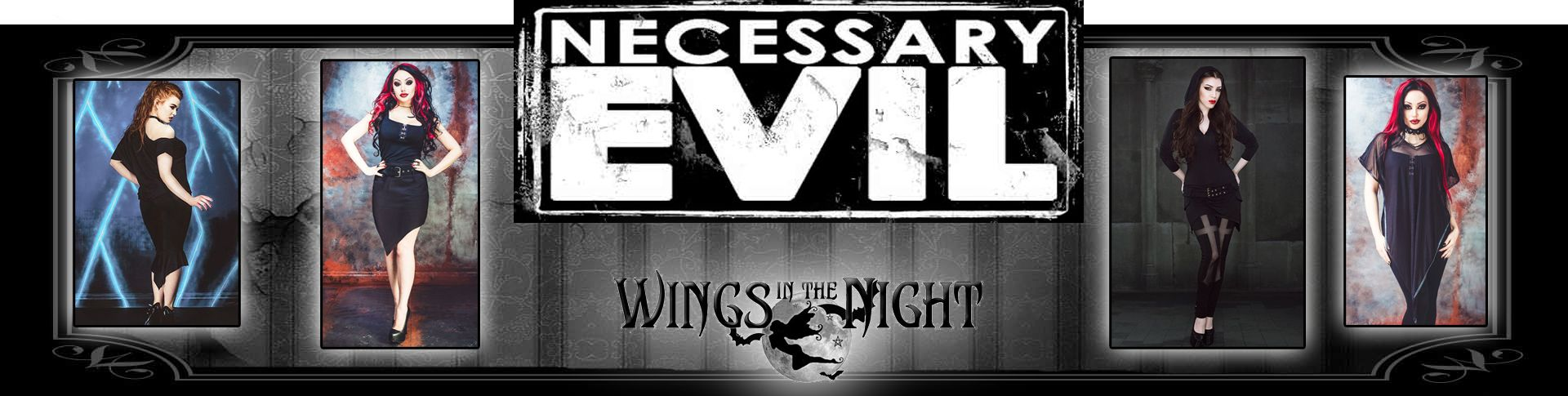 Necessary Evil Gothic Clothing for Men & Women available from Wings in the Night